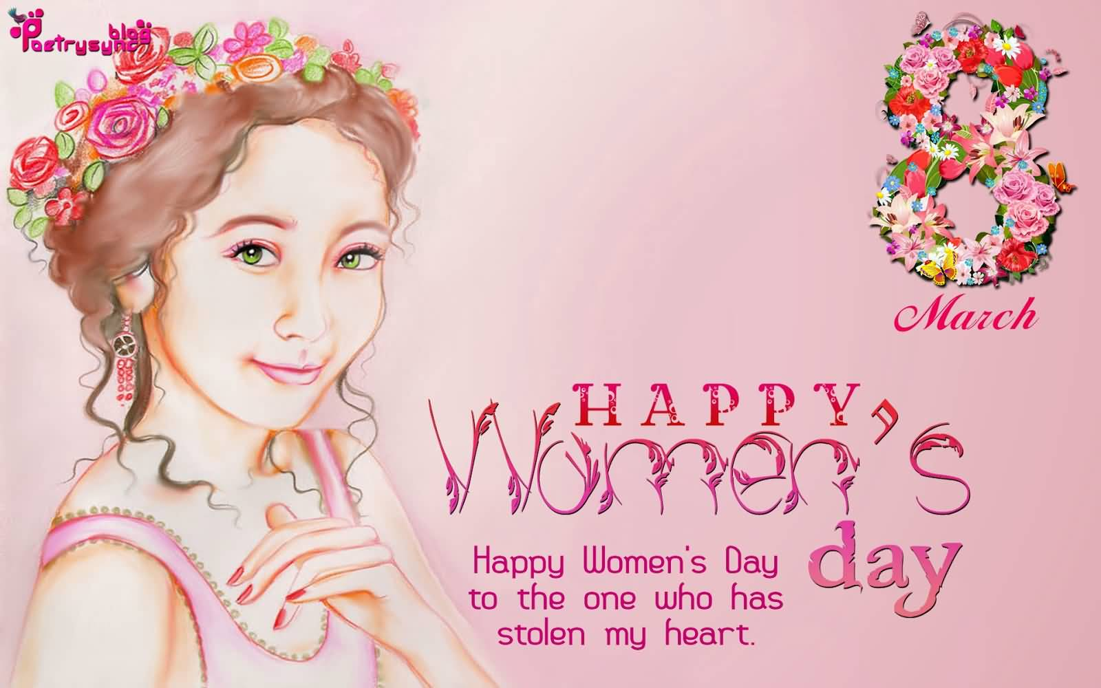 Happy Womans Day To The One Who Has Stolen My Heart