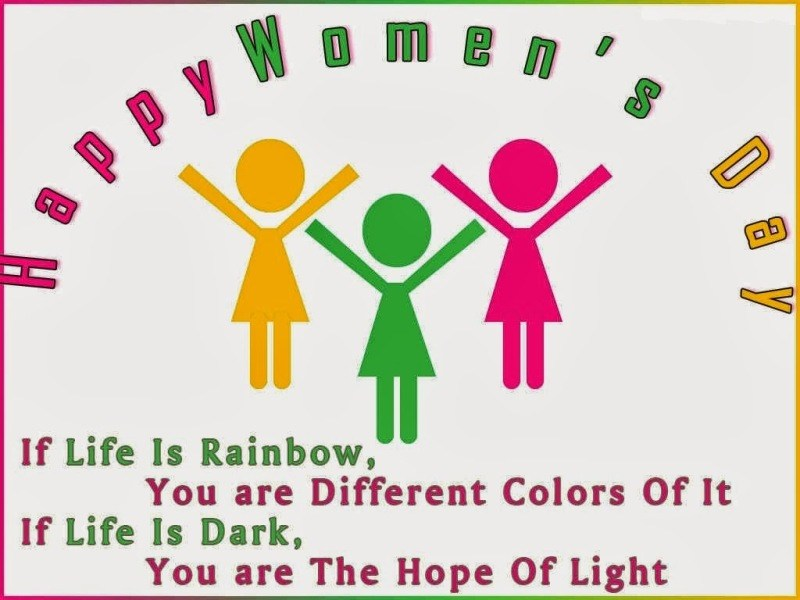 happy women s day if life is rainbow you are different colors of