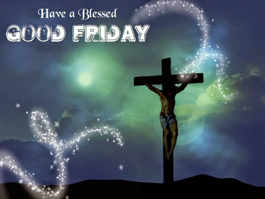 50 Best Good Friday Wish Pictures And Photos