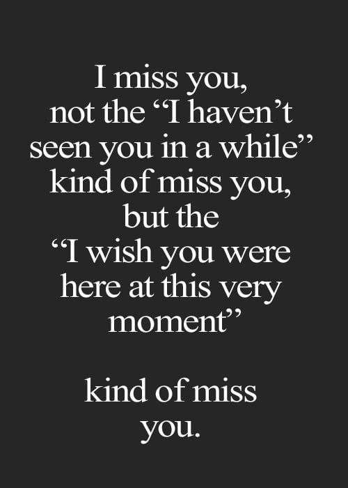 I Miss You Not The I Havent Seen You In A While Kind Of Miss You