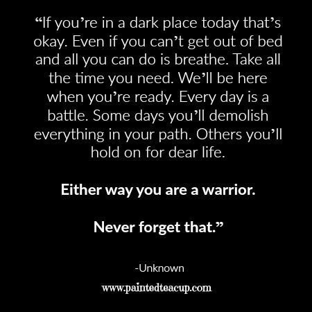 If You Re In A Dark Place Today That S Okay Even If You Can T Get Out Of Bed And All You Can