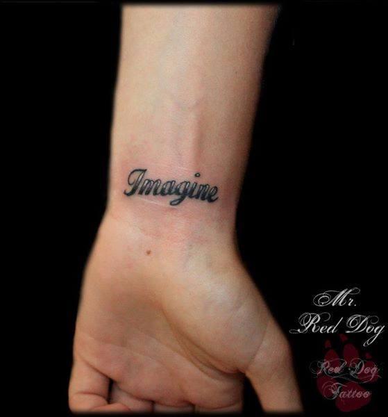 Imagine Lettering Tattoo On Wrist