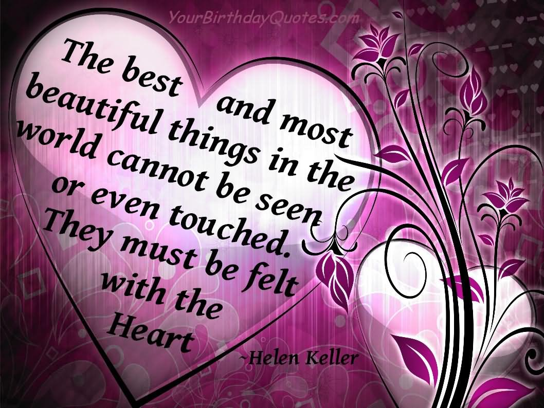 The Most Beautiful Thing To Hear When You Tell Someone You: The Best And Most Beautiful Things In The World Cannot Be