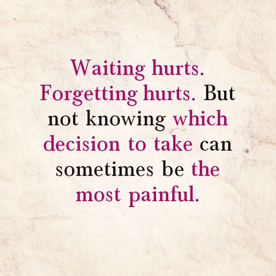 Pain Feeling Hurt Relationship: 'Waiting Hurts. Forgetting Hurts. But Not Knowing Which