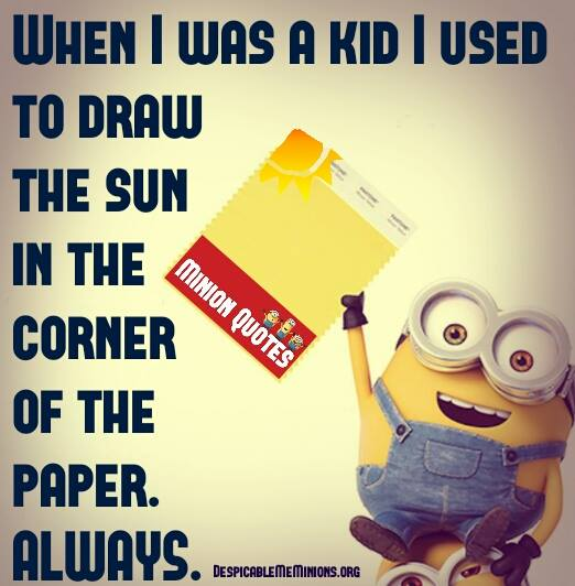 When i was a kid i used to draw the sun in the corner of the paper. always.