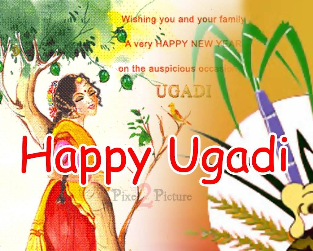 wishing you and your family a very happy new year on the auspicious occasion ugadi happy ugadi
