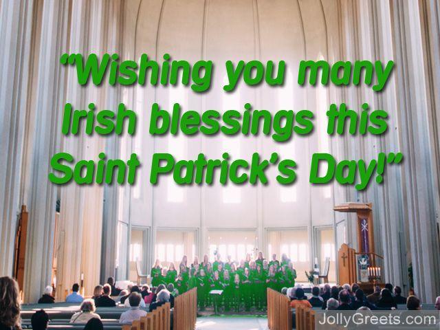 Wishing You Many Irish Blessings This Saint Patrick's Day 2017