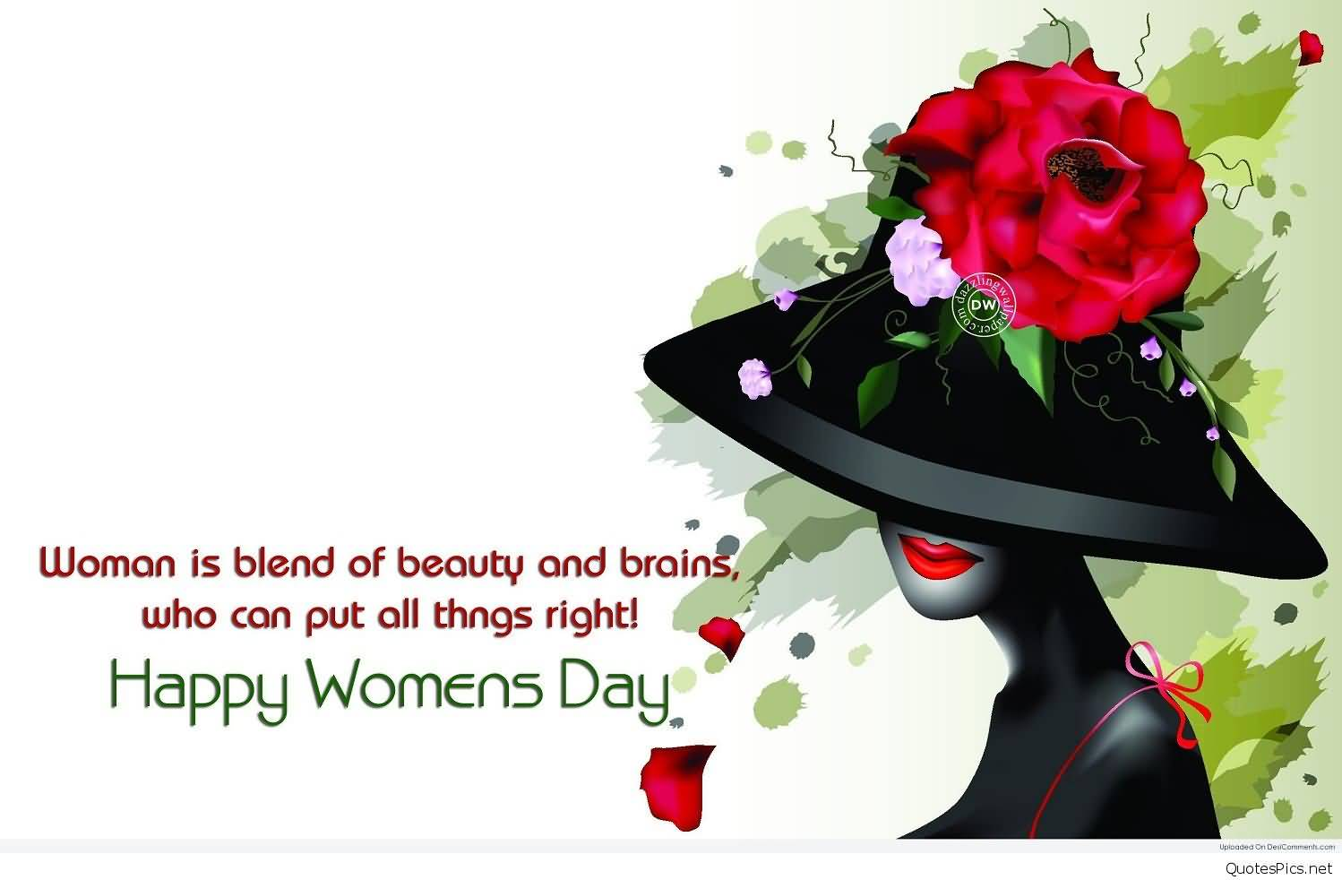 Woman Is Blend Of Beauty And Brains Who Can Put All Things Right