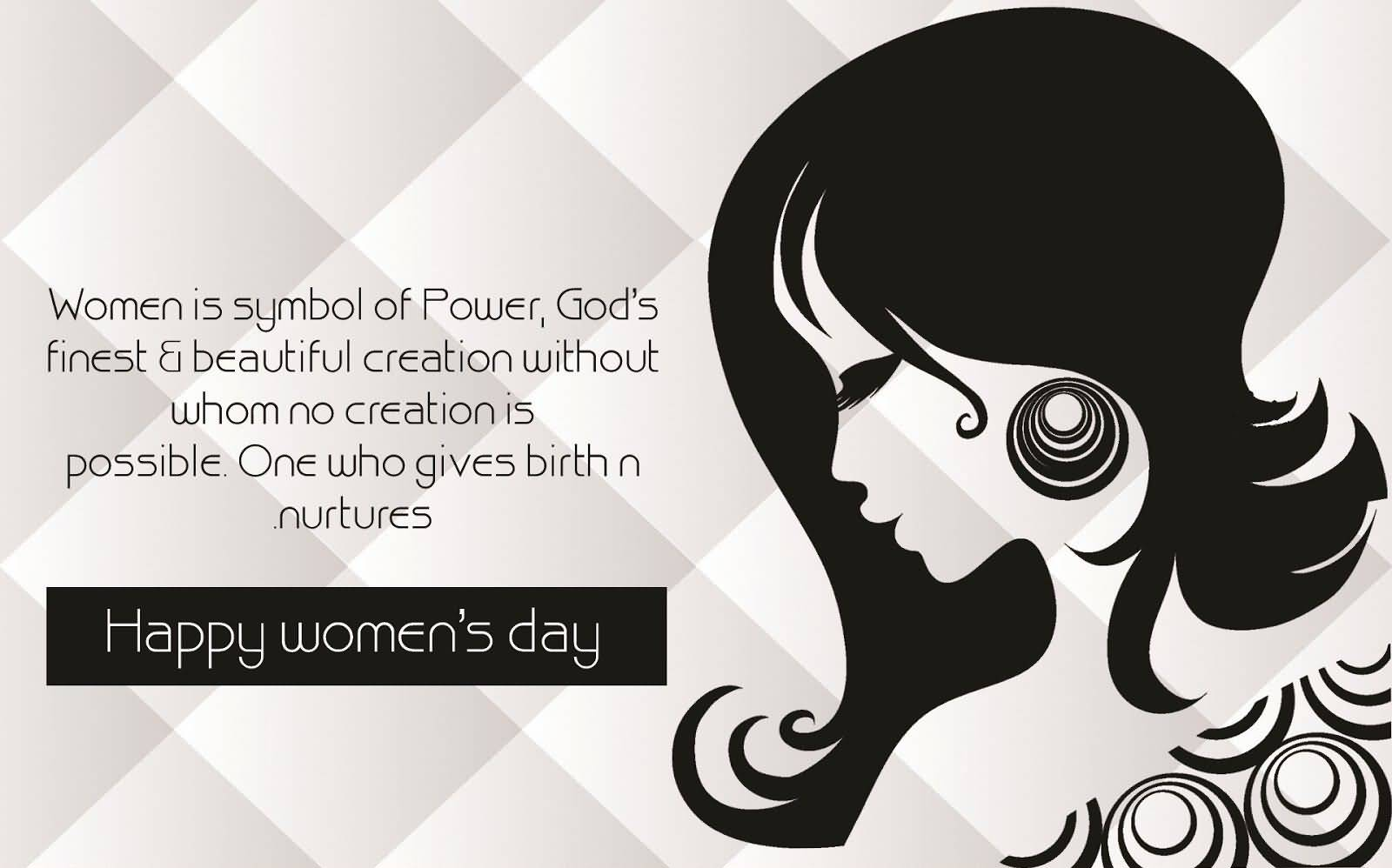 50 most beautiful womens day wish pictures and photos women is symbol of power gods finest beautiful creation without whom no creation is biocorpaavc Choice Image