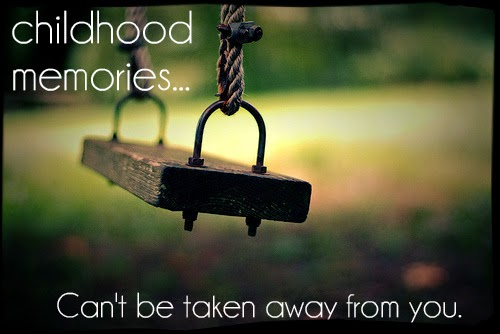 Childhood Memories Quotes With Images