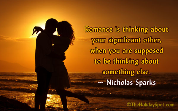 Romance Is Thinking About Your Significant Other When You
