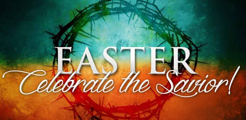Easter Celebrate The Savior