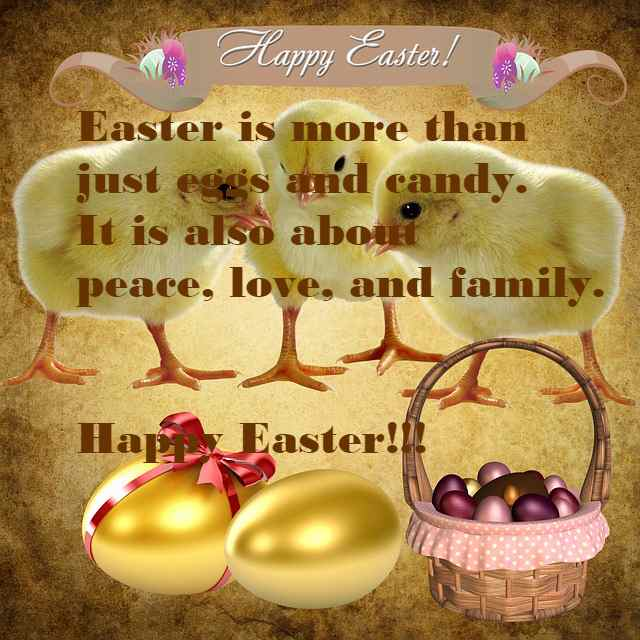 Easter Is More Than Just Eggs And Candy It Is Also About Peace, Love And Family Happy Easter