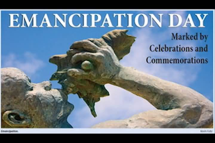 Emancipation Day Marked By Celebrations And Commemorations