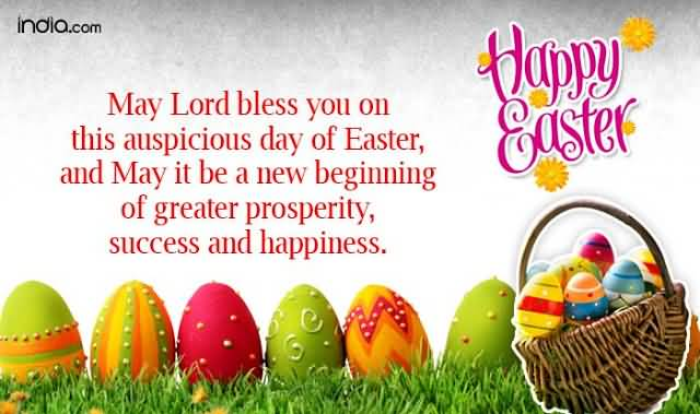 Happy Easter 2017 May Lord Bless You On This Auspicious Day Of Easter