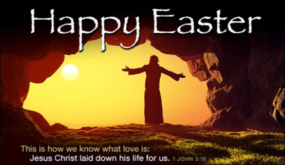 Happy Easter This Is How We Know What Love Is Jesus Christ Laid Down His Life For Us