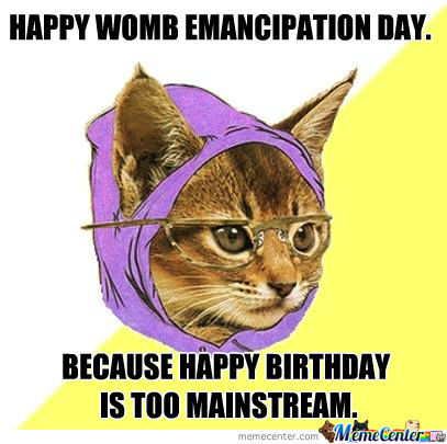 Happy Emancipation Day Because Happy Birthday Is Too Mainstream