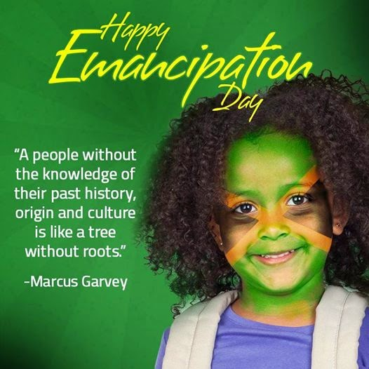 Happy Emancipation Day Marcus Garvey Quote