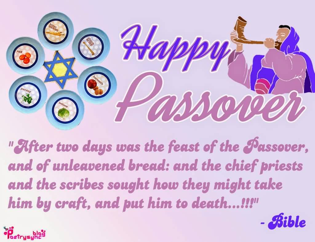 60 beautiful happy passover greeting pictures happy passover after two days was the feast of the passover and of unleavened bread m4hsunfo