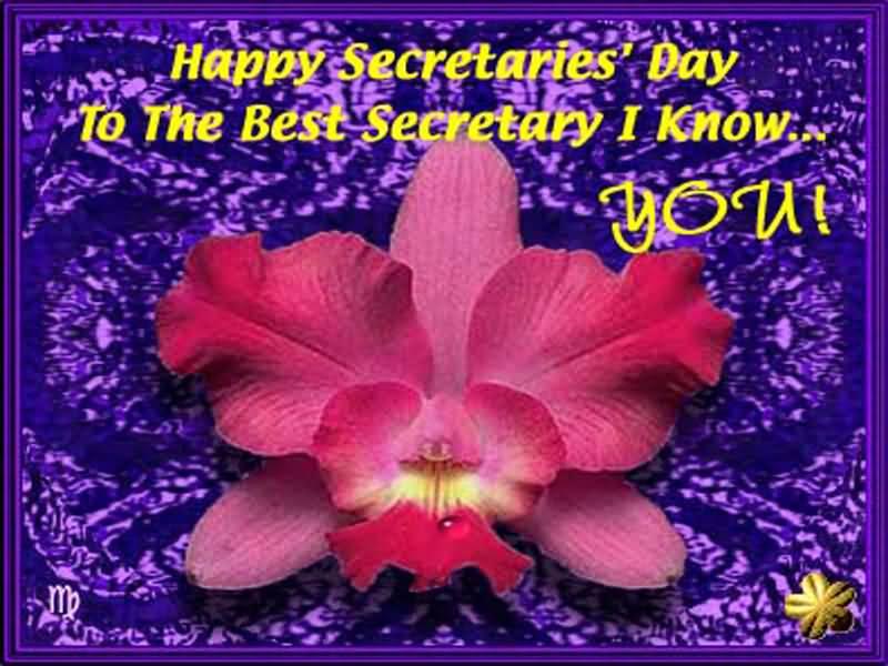 Happy Secretaries Day To The Best Secretary I Know
