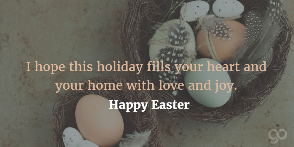 I Hope This Holiday Fills Your Heart And Your Home With Love And Joy Happy Easter Greeting Card