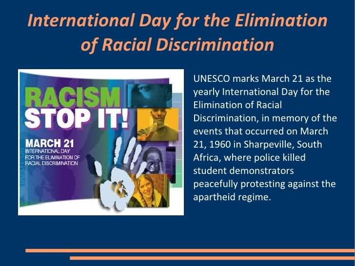 International Day for the Elimination of Racial Discrimination - 21 March