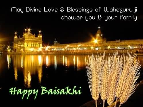 may divine love blessings of waheguru ji shower you your family happy baisakhi