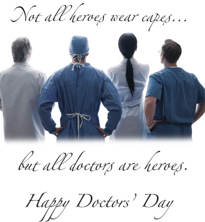 Not All Heroes Wear Capes But All Doctors Are Heroes Happy