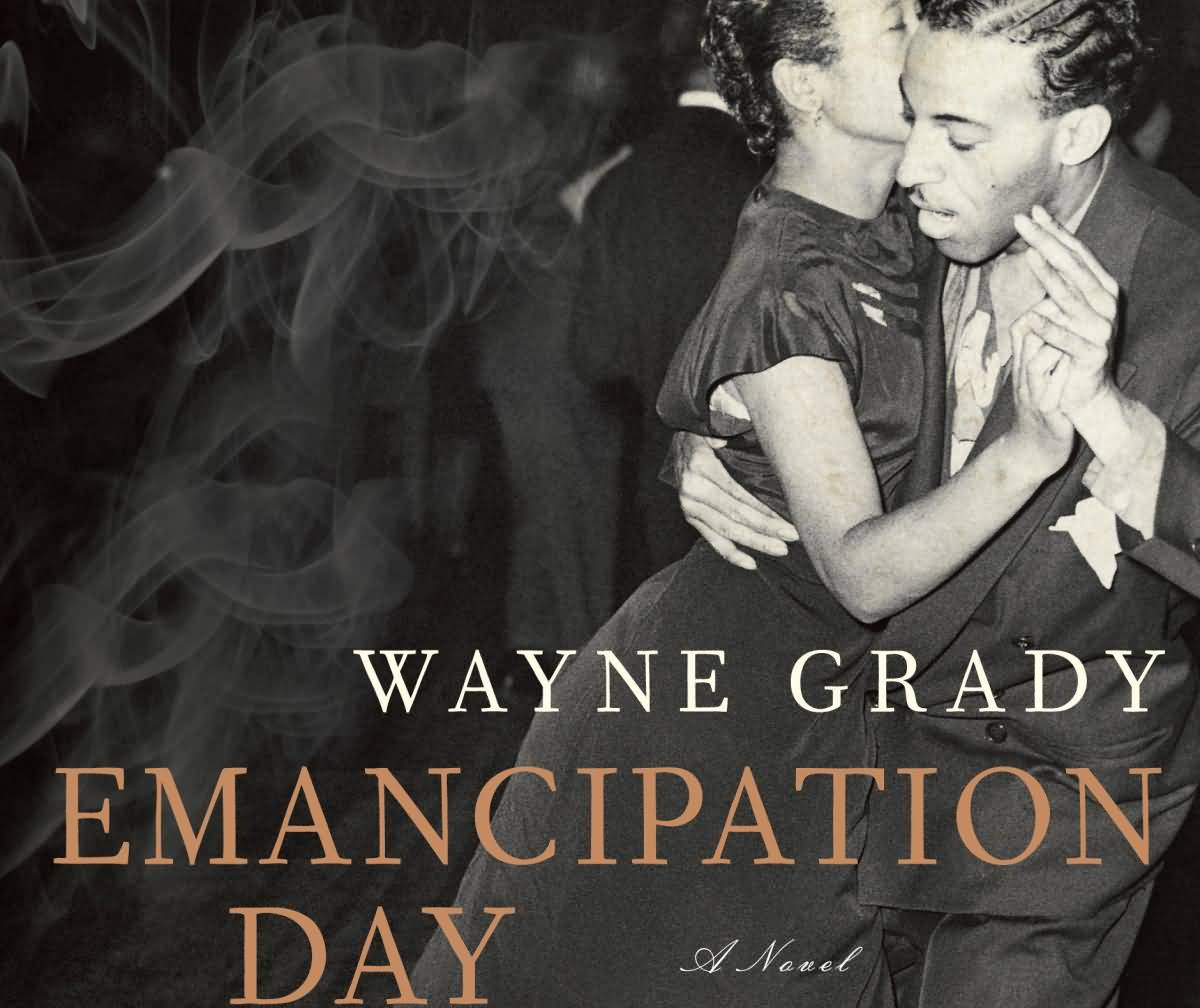 Wayne Grady Emancipation Day
