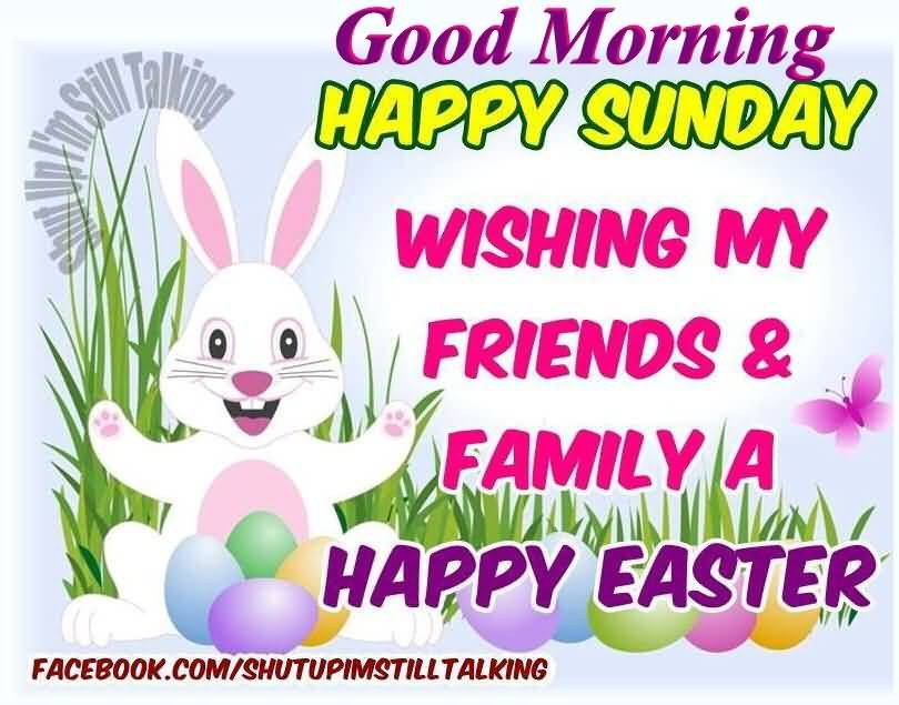 Wishing My Friends & Family A Happy Easter