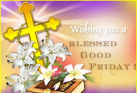 60 Good Friday Greeting Card Pictures And Images