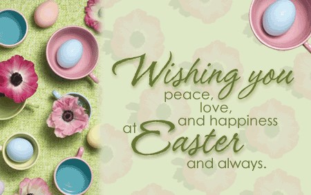 Wishing You Peace, Love And Happiness At Easter And Always