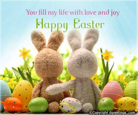 You Fill My Life With Love And Joy Happy Easter Greeting Card