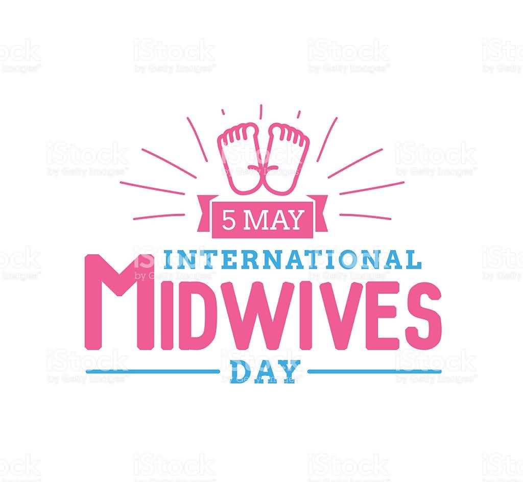 5 May International Midwives Day Baby Feet