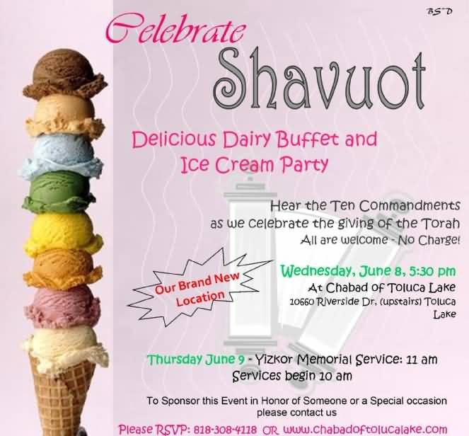 Celebrate Shavuot Delicious Dairy Buffet And Ice Cream Party