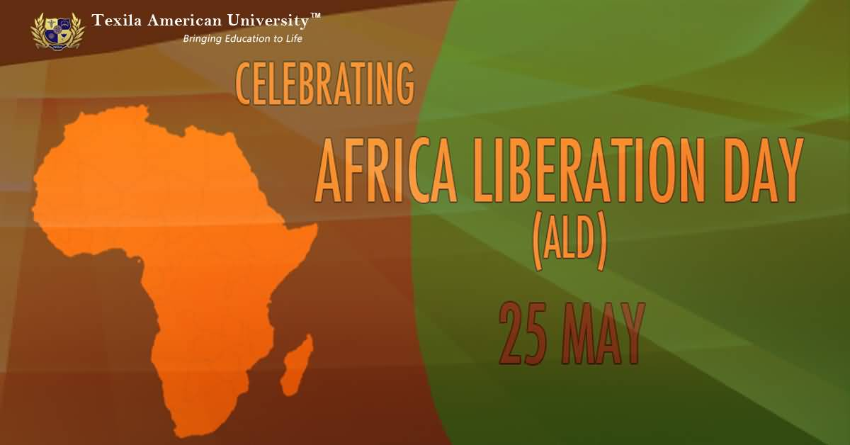 Celebrating African Liberation Day 25 May