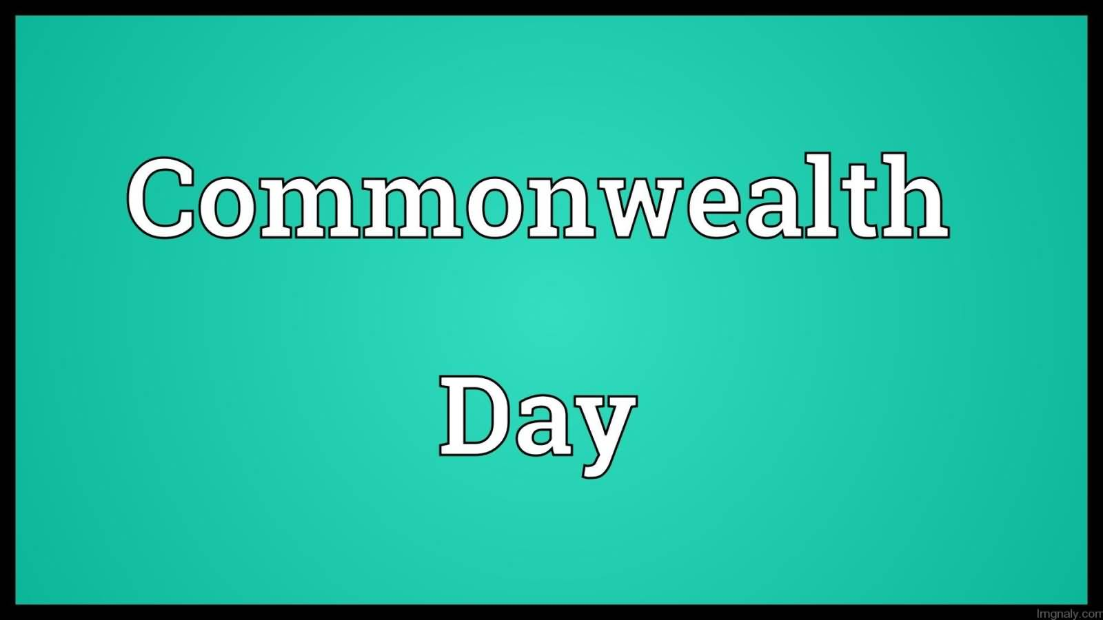 20+ Best Commonwealth Day 2017 Pictures And Images