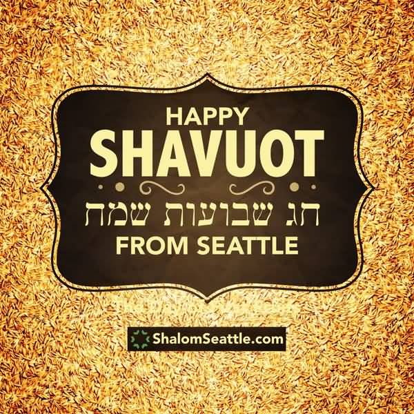 Happy Shavuot From Seattle Greeting Card