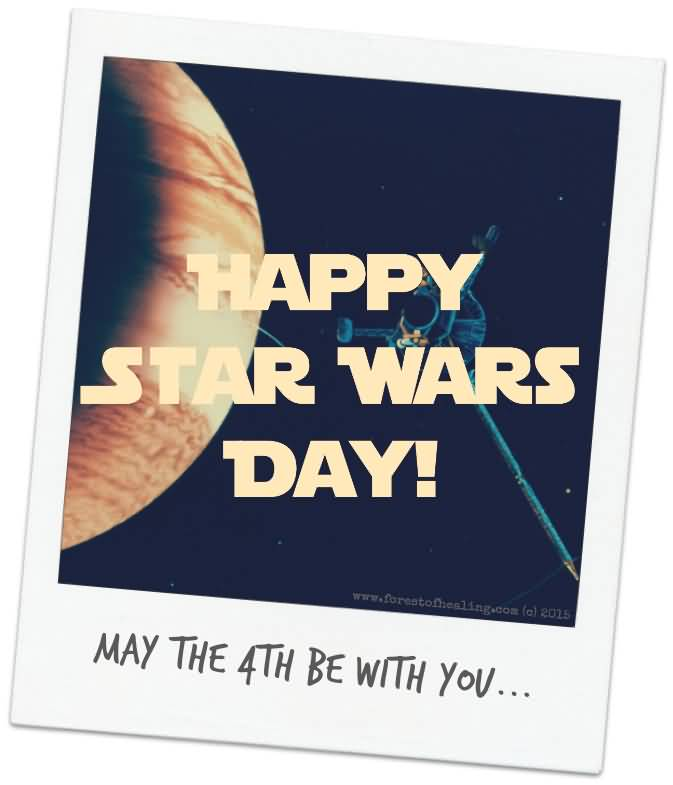 Happy Star Wars Day: Happy Star Wars Day May The 4th Be With You Card