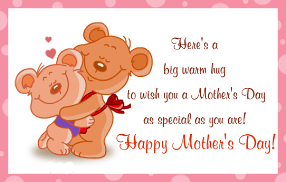 55 best mothers day 2017 greeting pictures and photos heres a big warm hug to wish you a mothers day as special as you are m4hsunfo