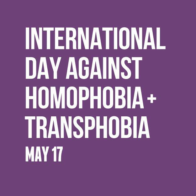 International Day Against Homophobia and Transphobia May 17