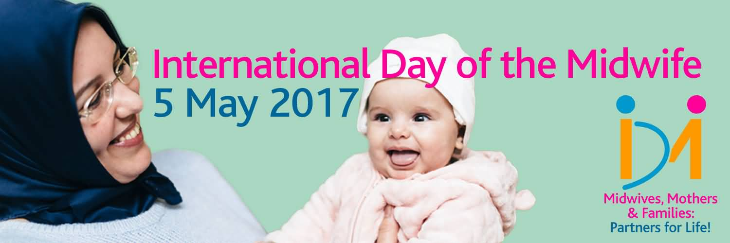 International Day Of The Midwife 5 May 2017