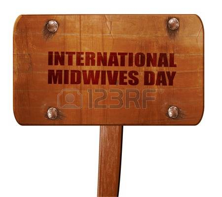International Midwives Day Wooden Signboard