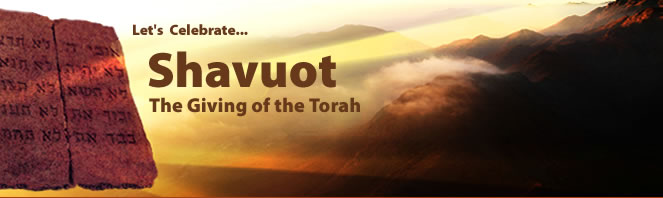 Let's Celebrate Shavuot The Giving Of The Torah