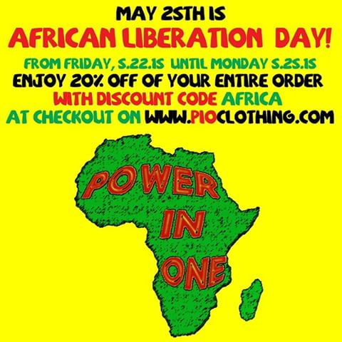 May 25th Is African Liberation Day Power In One