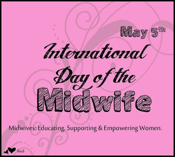May 5th International Day Of The Midwife