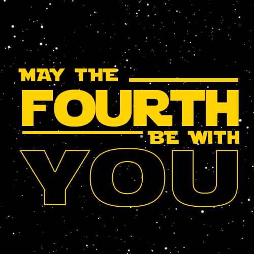 May The Fourth Be With You Recipes: May The Fourth Be With You Happy Star Wars Day Animated