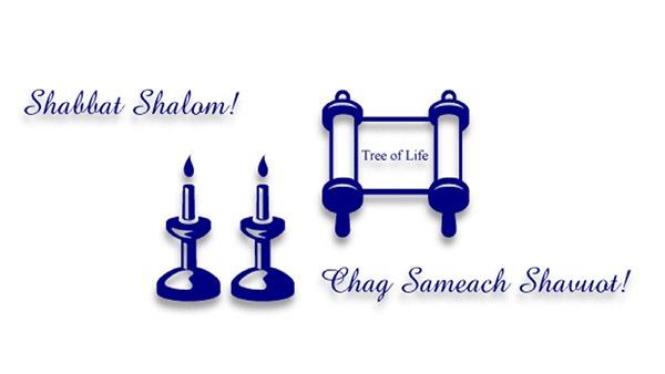 Shabbat Shalom Chag Sameach Shavuot
