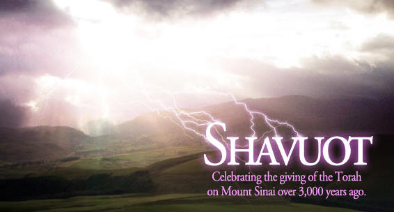 Shavuot Celebrating The Giving Of The Torah On Mount Sinai Over 3000 Years Ago