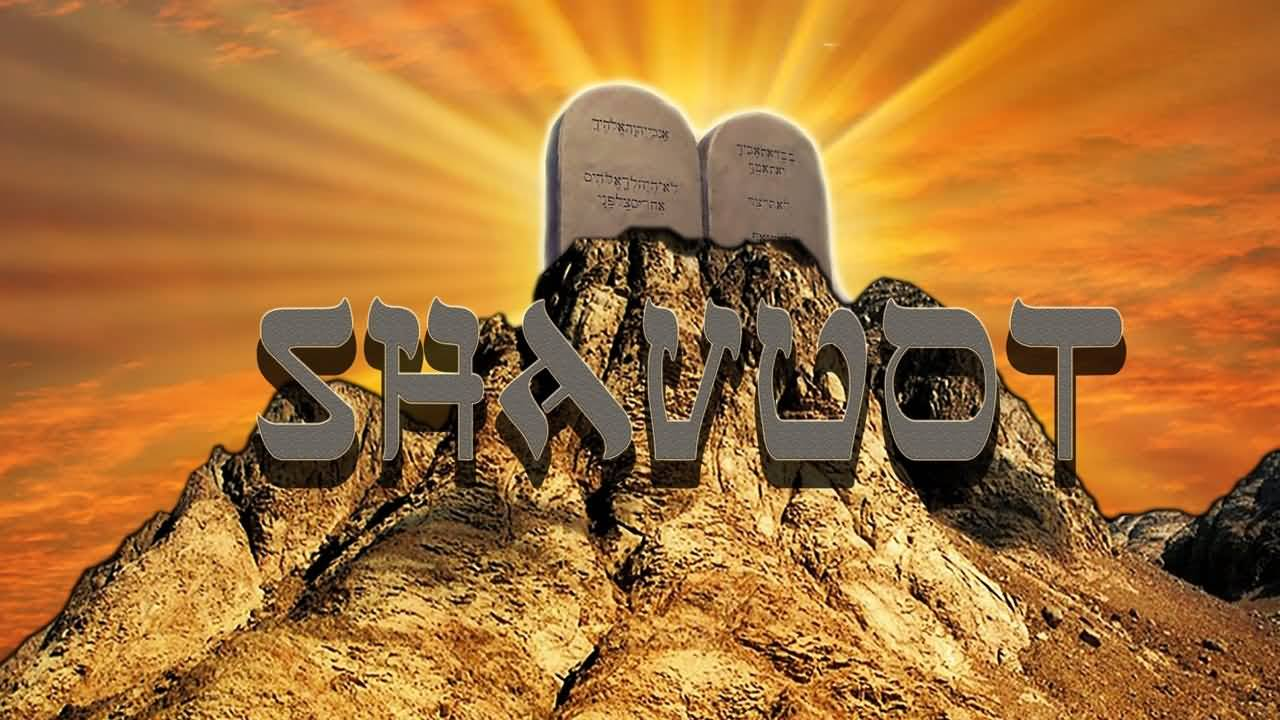 Shavuot Greetings 2017